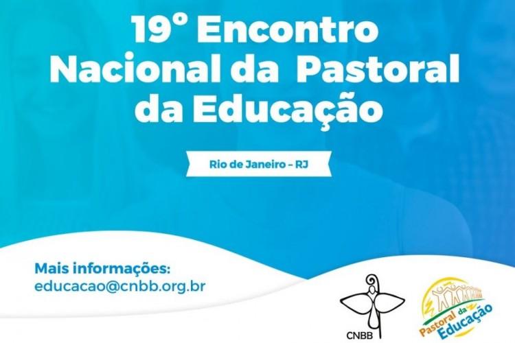 19º Encontro Nacional da Pastoral da Educação